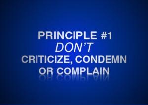 Dont Criticize Condemn Complain